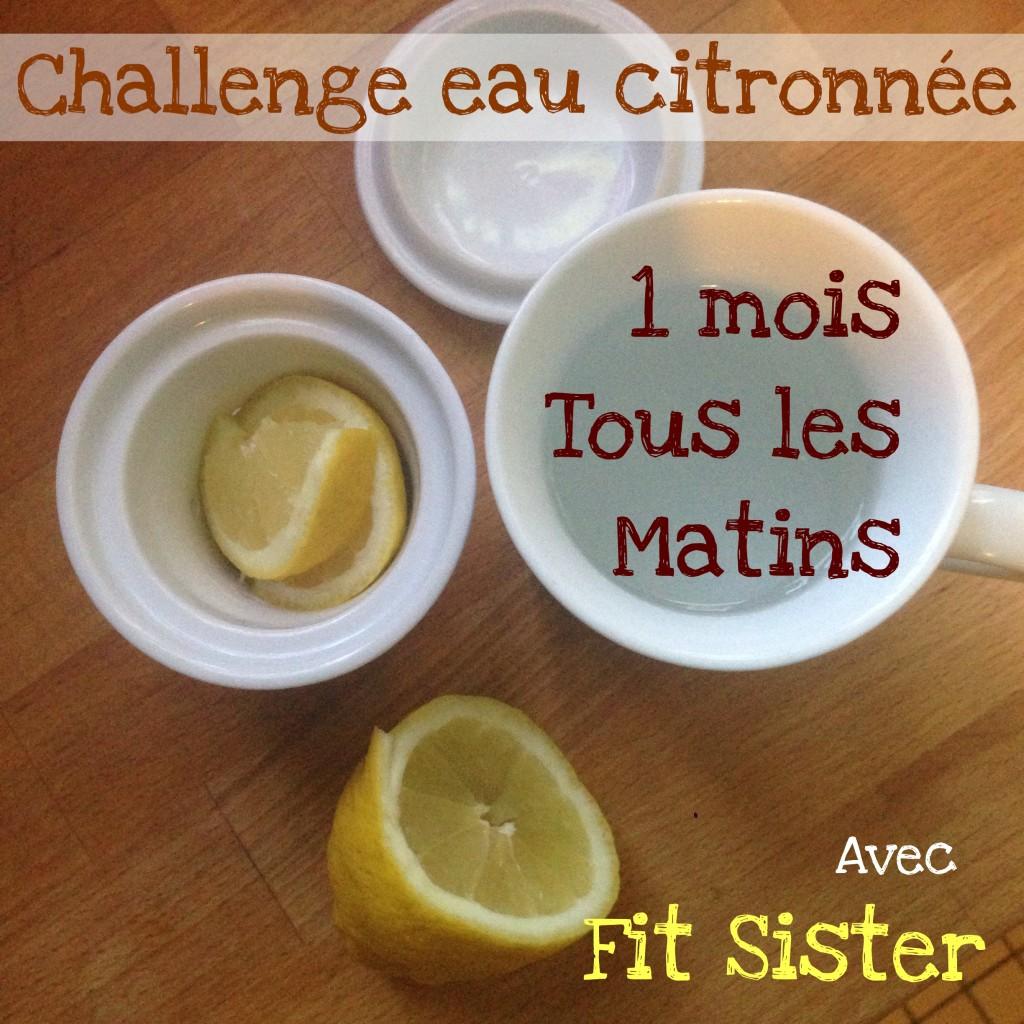 challenge eau chaude citronn e fit sister le blog. Black Bedroom Furniture Sets. Home Design Ideas