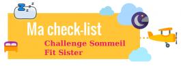 Check-list challenge sommeil – Sleep Challenge check-list – قائمة الفحص للتحدي لتحسين النوم